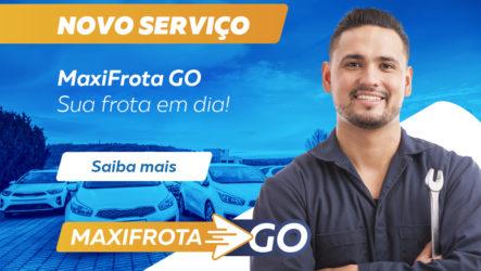 Novo Serviço: MaxiFrota GO – Sua frota em dia!
